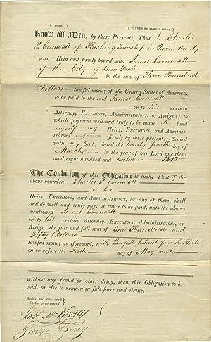 1812 Manuscript Obligations Binding Charles P. Cornwall to James Cornwall, Merchant of New York: ...