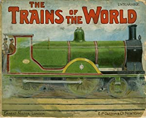 The Trains of the World: Nister, Ernest, publ