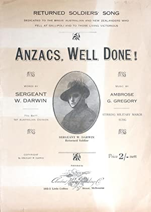Anzacs, Well Done!' musical score: WWI; Gallipoli] Darwin,