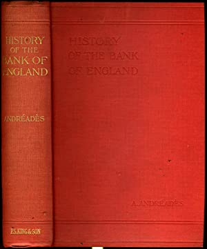 History of the Bank of England, 1640: Andreades, A.