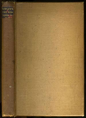 The Mistress, with Other Select Poems of Abraham Cowley 1618-1667: Cowley, Abraham; John Sparrow ed