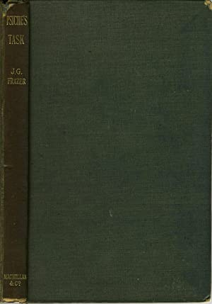 Psyche's Task. A Discourse Concerning the Influence of Superstition on the Growth of ...
