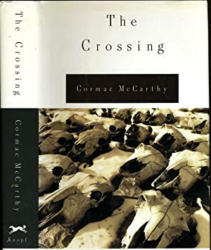 The Crossing: McCarthy, Cormac