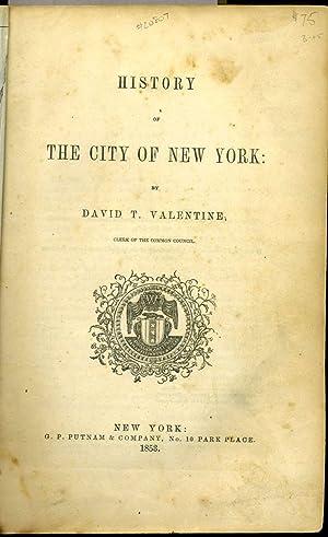 History of the City of New York: Valentine, David T.