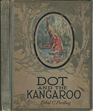 Dot and the Kangaroo: Pedley, Ethel C.