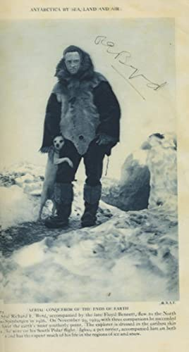 Richard Byrd signed photograph, 'The Conquest of Antarctica by Air', National Geographic Magazine...