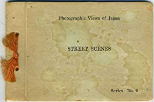 Photographic Views of Japan, Street Scenes. Booklet, Series No. 4