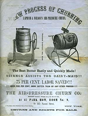 New Process of Churning, Lapham & Wilson's Air Pressure Churn. Illustrated sales flyer with...
