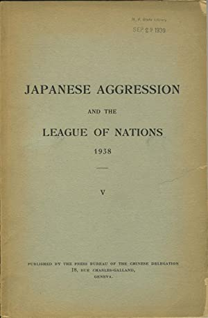 Japanese Aggression and the League of Nations 1938, V.