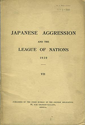 Japanese Aggression and the League of Nations 1939, VII