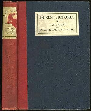 Queen Victoria. A Play in Seven Episodes: Carb, David; Walter Prichard Eaton
