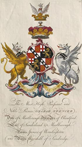 Family Crest of The Most High, Puissant, and Noble Prince George Spencer, Duke of Marlborough, ...
