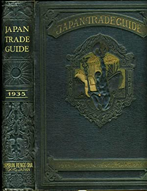 Japan Trade Guide with A Comprehensive Mercantile Directory, 1935