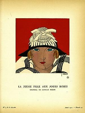 La Jeune Fille aux Joues Roses, Chapeau, de Camille Roger; Print from the Gazette du Bon Ton: Roger...
