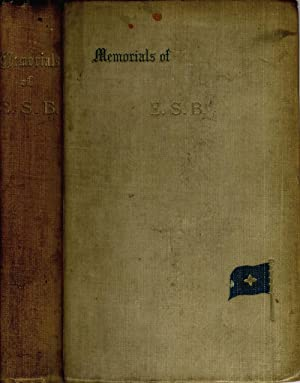 Memorials of Edward Spenser Burns, F. R. G. S. with special reference to his work in the service of...