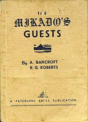 The Mikado's Guests. A Story of Japanese Captivity