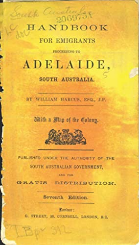 Handbook for Emigrants Proceeding to Adelaide, South Australia