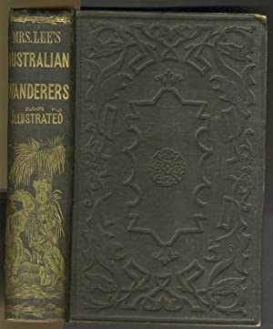 The Australian Wanderers of the Adventures of Captain Spencer.