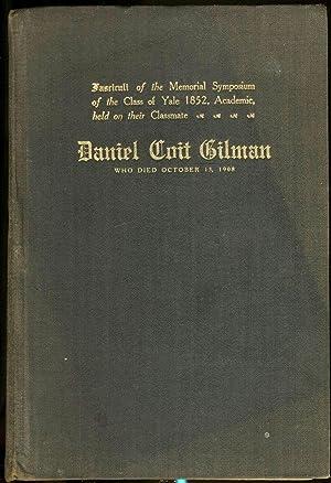 Fasciculi of the Memorial Symposium of the: Gilman, Daniel Coit;