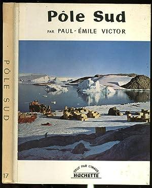 Pole Sud: Victor, Paul-Emile