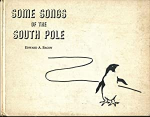 Some Songs of the South Pole