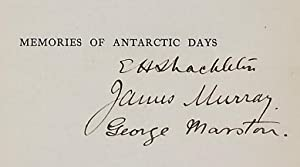 Antarctic Days. Sketches of the Homely Side of Polar Life by Two of Shackleton's Men: Murray, ...