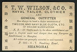 Shanghai trade card: T. W. Wilson & Co. Naval Tailor, Clothier and General Outfitter