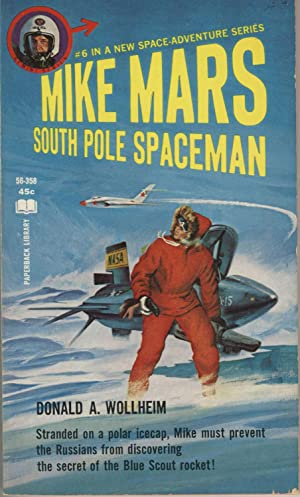 Mike Mars, South Pole Spaceman: Wollheim, Donald