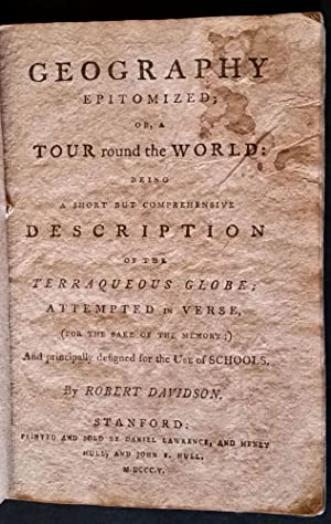 Geography Epitomized: or, A tour round the World: being a Short but Comprehensive Description of ...