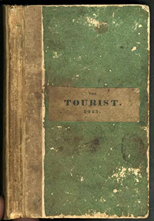The TOURIST or POCKET MANUAL for TRAVELLERS on The Hudson River The Western Canal, and Stage Road...