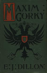 Maxim Gorky. His Life and Writings