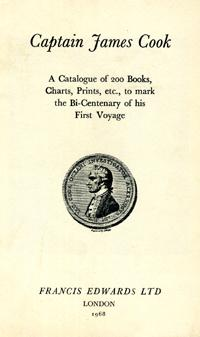 Captain James Cook. Catalogue No. 916: A Catalogue of 200 Books, Charts, Prints, etc., to mark th...