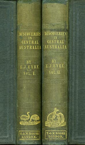 Journals of Expeditions of Discovery into Central Australia and Overland from Adelaide to King Ge...