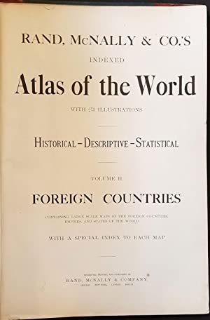 Rand-McNally Indexed Atlas of the World with 275 illustrations. Vol. II - Foreign Countries