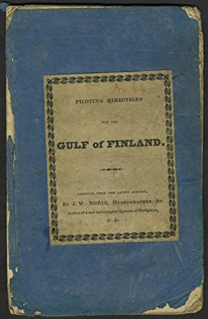 Piloting Directions for the Gulf of Finland, compiled chiefly from the Swedish and Russian Survey...