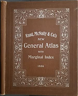 Rand McNally & Co.'s New General Atlas Of The World Containing Large Scale Colored Maps of Each S...