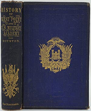 History of West Point, and its Military Importance during the American Revolution and the Origin ...
