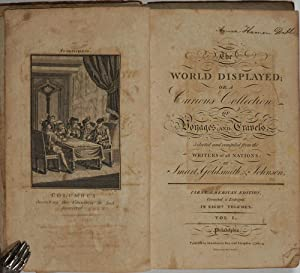 The World Displayed; Or, a Curious Collection of Voyages and Travels. Volumes I - VIII complete