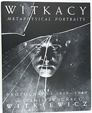 Witkacy, Metaphysische/Metaphysical Portraits