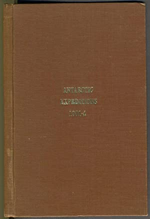 Antarctic Expeditions, extracts from Royal Geographical Society Journal 1899-1904