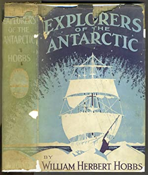 Explorers of the Antarctic. Signed presentation copy in dust jacket