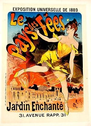 Exposition Universelle de 1889 Le Pays des Fees Jardin Enchante, Les Maitres de l'Affiche Pl. ...