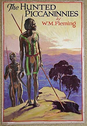 The Hunted Piccaninnies, original book cover art: Fleming, W.M.
