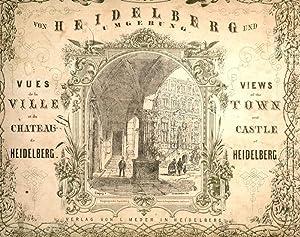 Heidelberg und Umgebung, Views of the Town and Castle of Heidelberg: Frommel, C.