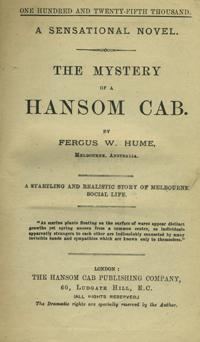 The Mystery of a Hansom Cab: Hume, Fergus W.