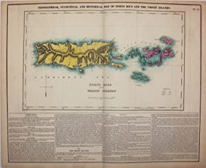 Geographical, Statistical, and Historical Map of Porto Rico and the Virgin Islands