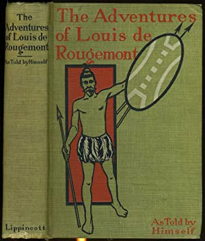 The Adventures of Louis de Rougemont As Told by Himself
