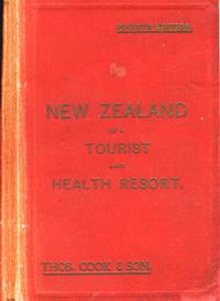 New Zealand as a Tourist and Health Resort
