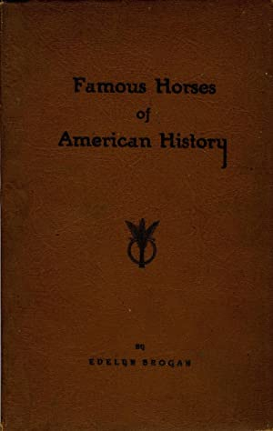 Famous Horses of American History