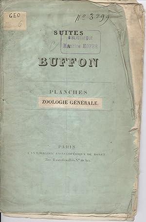 Suites A Buffon: Plances Zoologie Generale